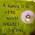Fridge Magnet 046 A family is a little word created by love