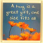 Fridge Magnet 056 A hug is a great gift, one size fits all