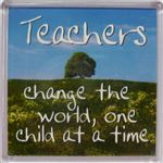 Fridge Magnet 166 Teachers change the world, one child at a time