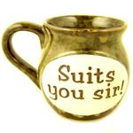 Suits You Sir Gift Mug