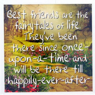 Best friends are the fairytales of life Fridge Magnet 162