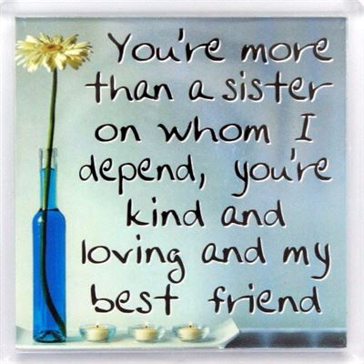You're more than a sister on whom I depend Fridge Magnet 033