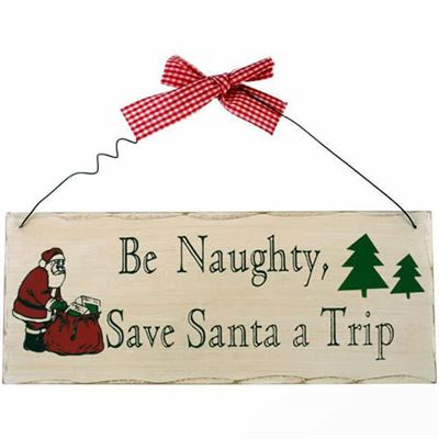 Be Naughty Shabby Plaque