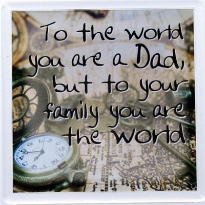 To the world you are a Dad Fridge Magnet 016
