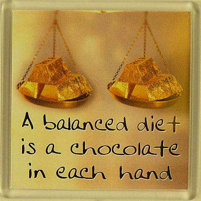 A balanced diet is a chocolate in each hand Fridge Magnet 027