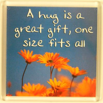A hug is a great gift, one size fits all Fridge Magnet 056