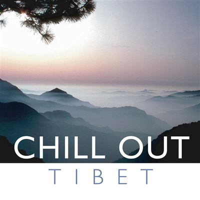 Chill Out Tibet CD