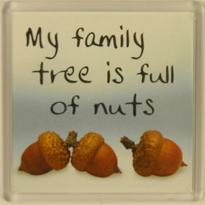 My family tree is full of nuts Fridge Magnet 130