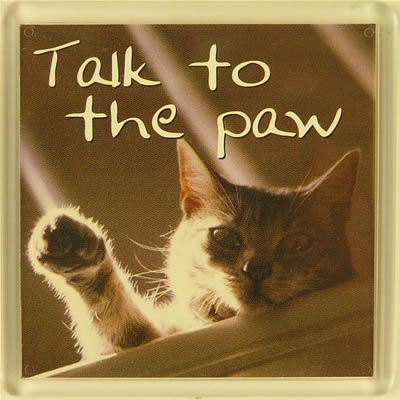 Talk to the paw Fridge Magnet 159