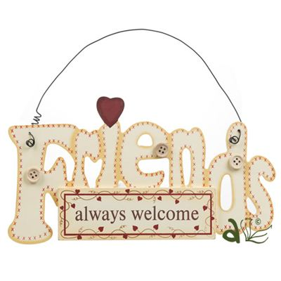 Friends Always Welcome Hanger