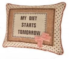 My Diet Starts Tomorrow Cushion