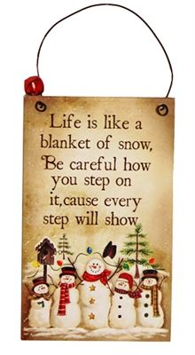 Life is Like a Blanket of Snow Tall Wooden Plaque Hanger