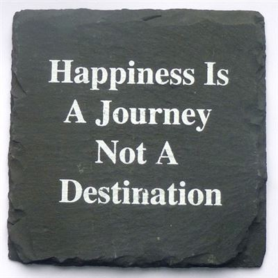 Happiness Is A Journey Slate Coaster