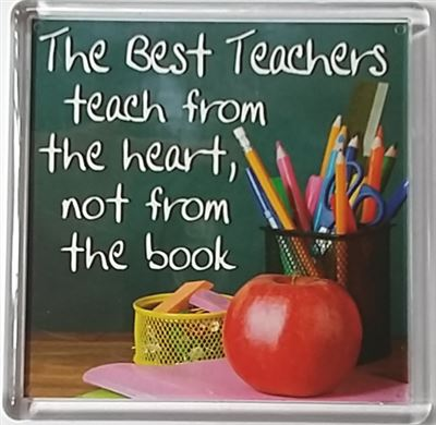The Best Teachers teach from the heart Fridge Magnet 087