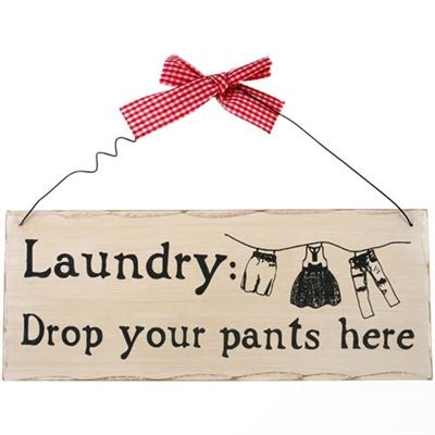Laundry: Drop Your Pants Here Shabby Plaque