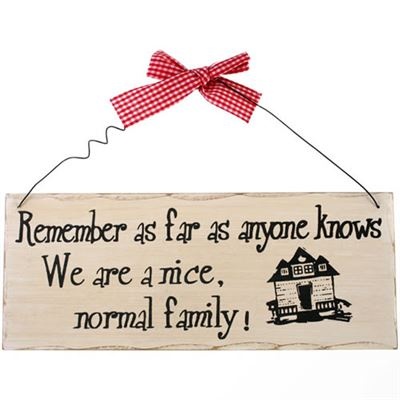 Remember As Far As Anyone Knows… Shabby Plaque
