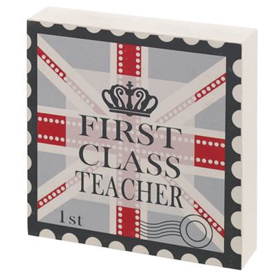First Class Teacher Gift Block